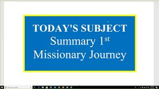 April 22, 2019, Summary of Pauls 1st Missionary Journey