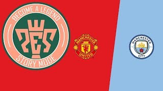 A huge Manchester Derby - Manchester is...?   S2EP51   Become a Legend Story Mode