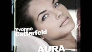 Yvonne Catterfeld-Aura-Hier bin ich