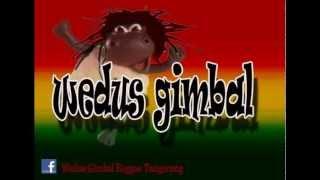 WEDUS GIMBAL - Melayang Lepas