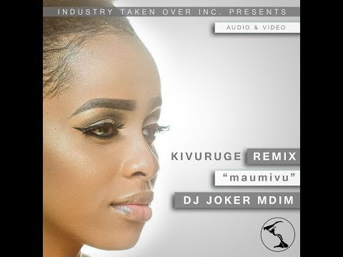 Kivuruge Remix(Maumivu) - DJ Joker  Mdim - (Official Video) HD-1080p