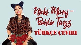 Nicki Minaj - Barbie Tingz - Türkçe Çeviri