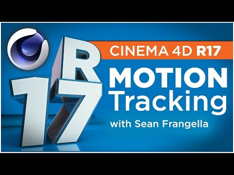 Cinema 4D R17 - 3D Motion Tracking & Compositing for Live Action Footage - Sean Frangella