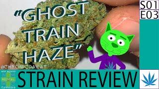 Ghost Train Haze - Strain Review - FEB Sample - THC: 23.6%