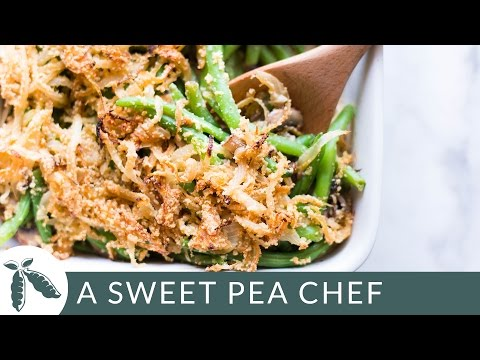 Healthy Green Bean Casserole Make it Healthy | A Sweet Pea Chef