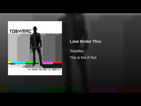 Love Broke Thru