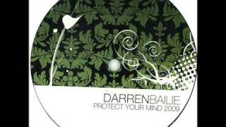 Darren Bailie - Protect Your Mind 2009(Braveheart) Dream Dance  Mix
