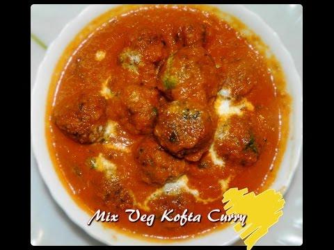 Mix Vegetable kofta curry by KHANA...