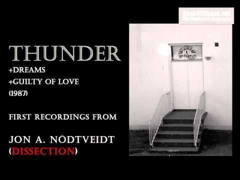 Thunder (1987) - Jon Nödtveidt (Dissection) first recordings