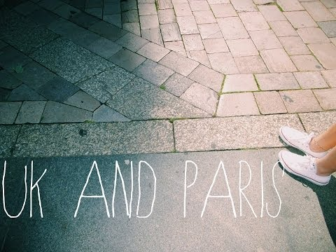 ♡ VIDEO DIARY - UK & Paris Trip (Summer 2013) ♡