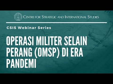 CSIS Webinar - Operasi Militer Selain Perang (OMSP) Di Era Pandemi