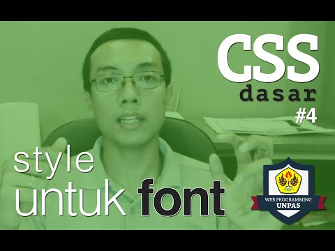 CSS Dasar - 4 - Font Styling