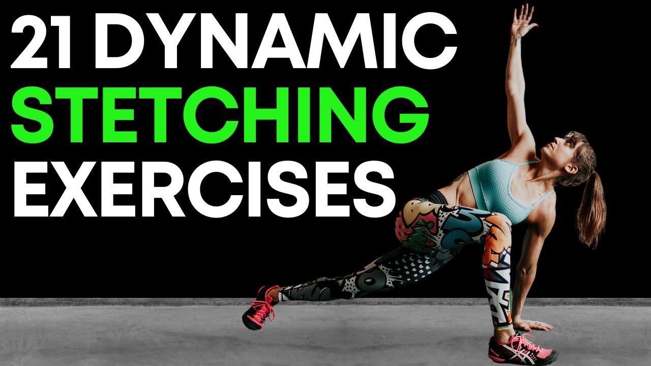 21 Dynamic Stretching Warm Up Exercises Youtube