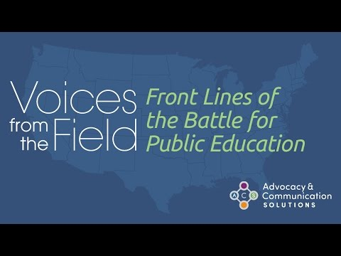 Front Lines of the Battle for Public Education