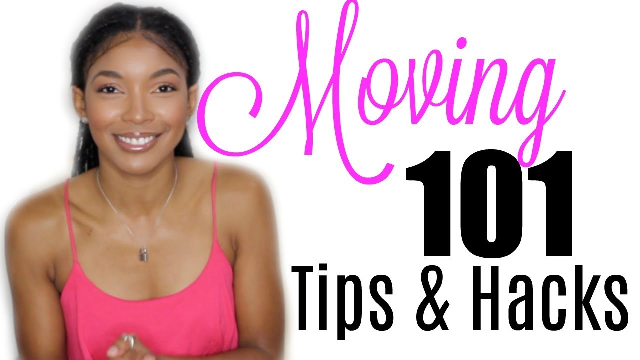 Moving 101- Tips & Hacks (Link to Moving Check-List) | Brittany Daniel