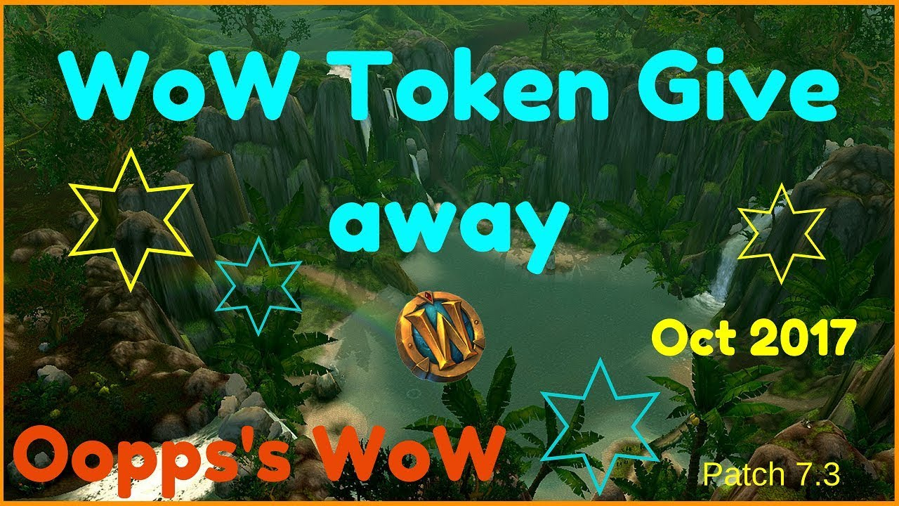 WoW EU Realms Token Giveaway October 2017 - YouTube