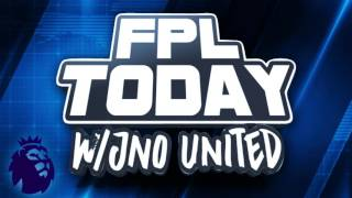 Gameweek 1 - Fantasy Premier League Today LIVE