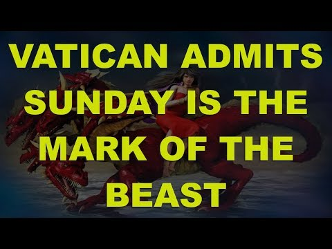 Vatican ADMITS Sunday is the MARK!