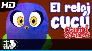 Canticuentos - El Reloj Cucu | Canciones Infantiles En HD