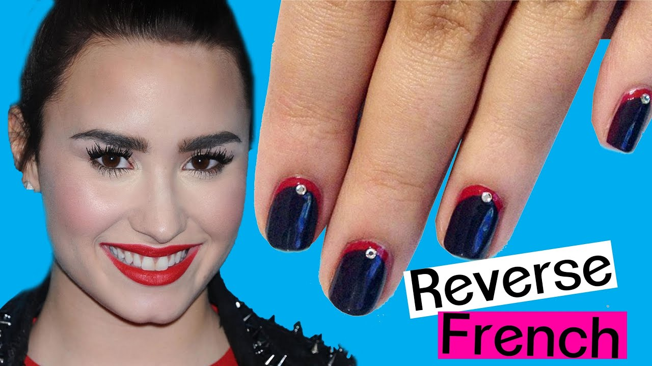 REVERSE FRENCH ♥ DEMI LOVATO Inspired Nails - YouTube