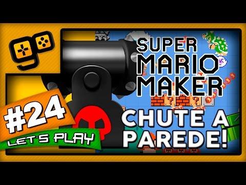 Let's Play: Super Mario Maker - Parte 24 - Chute a Parede!