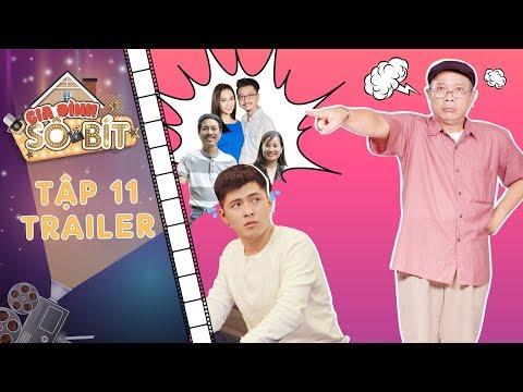 Gia đình sô - bít Trailer tập 11: Ông Bảo Trọng nổi điên vì Hoàng Tú bị cả nhà sai vặt đến chóng mặt