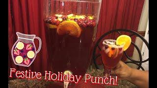 How to Make: Festive Punch