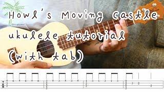 Howl's Moving Castle Ukulele Tutorial(+tab) 인생의 회전목마 우쿨렐레 연주곡 레슨 #16[제주동태씨]