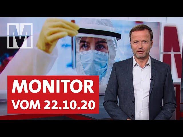 Corona, Impfstoff-Nationalismus, Schutzlose Schulen, BND: Monitor v. 22.10.2020 mit Georg Restle