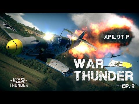 War Thunder with XPilot P / EP.2