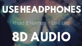 Khalid & Normani - Love Lies (8D AUDIO)   Video