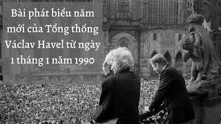 Bài phát biểu năm mới của Tổng thống Václav Havel từ ngày 1 tháng 1 năm 1990
