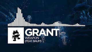 Grant - Weapon (feat. Baum) [Monstercat Release]