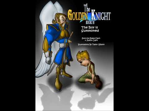 The Golden Knight #1 The Boy is Summoned Chapter One Audio Book