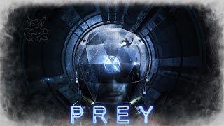 Prey - Гибрид BioShock и Deus Ex Demo Ps4