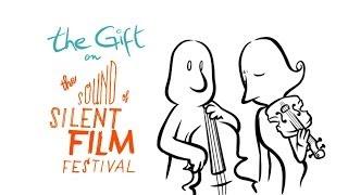 "Trailer ""The Gift"", Sound of Silent Film Festival"