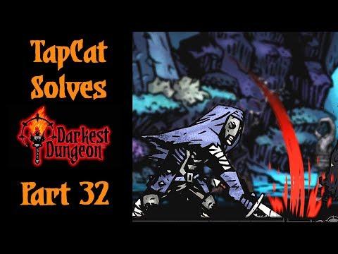 Darkest Dungeon Part 32 - The Leper Unleashed!