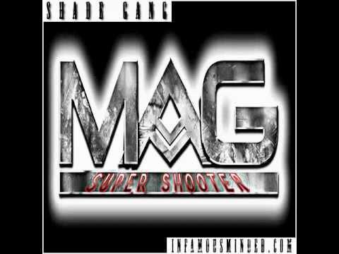 M.A.G. - Super Shooter (2013) #ShadeGang