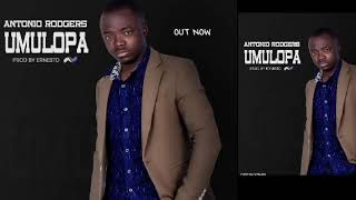 ANTONIO RODGERS - UMULOPA (Official Audio)2020 Zambian Gospel Latest Video 2020