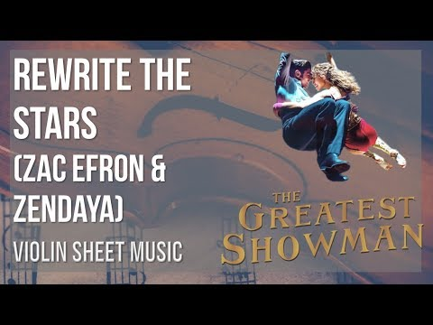 EASY Violin Sheet Music: How to play Rewrite the Stars by Zac Efron & Zendaya