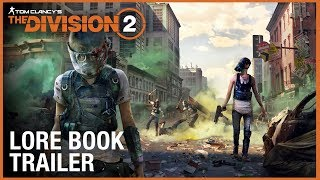 The World of Tom Clancy's The Division: Lore Book Trailer | Ubisoft [NA]