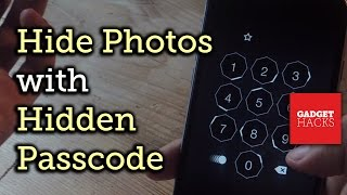 Hide Photos & Text with a Trick Password You Can Enter in Front of Anyone [How-To]