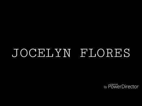 xxxtentation~Jocelyn Flores {lyrics}
