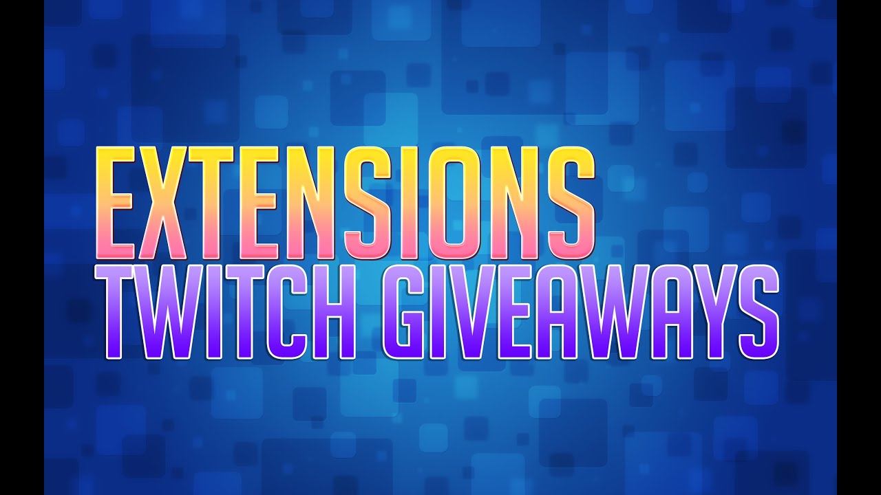 Twitch Giveaways