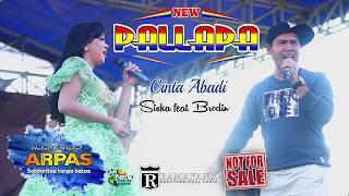 Download CINTA ABADI - SISKA FEAT BRODIN - NEW PALLAPA