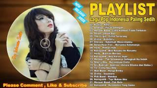 Lagu pop Indonesia Terbaru 2017 Terpopuler - Lagu Galau Terbaru 2017
