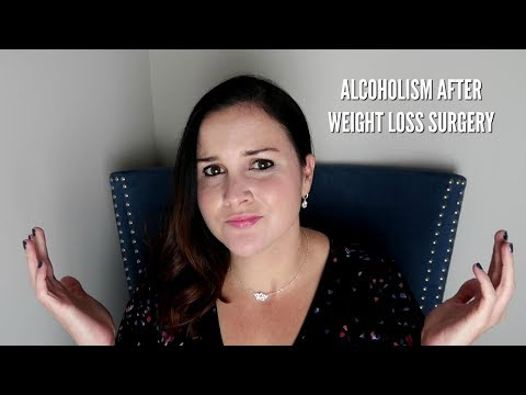 ALCOHOLISM AFTER WEIGHT LOSS SURGERY