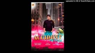 Download Accident Message || Snu Djrks || Love Khurdpuri | Music Ind Jassi