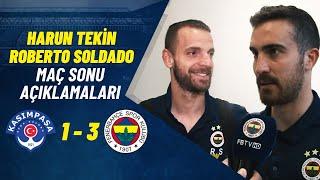 Futbolcularımız Harun Tekin ve Roberto Soldado'nun Maç Sonu Açıklamaları (Kasımpaşa - Fenerbahçe)