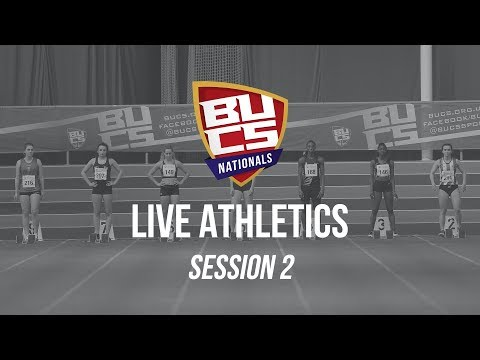 BUCS Nationals 2019 | Athletics Session 2